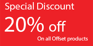 Special Discount - 20% Off on all Offset products